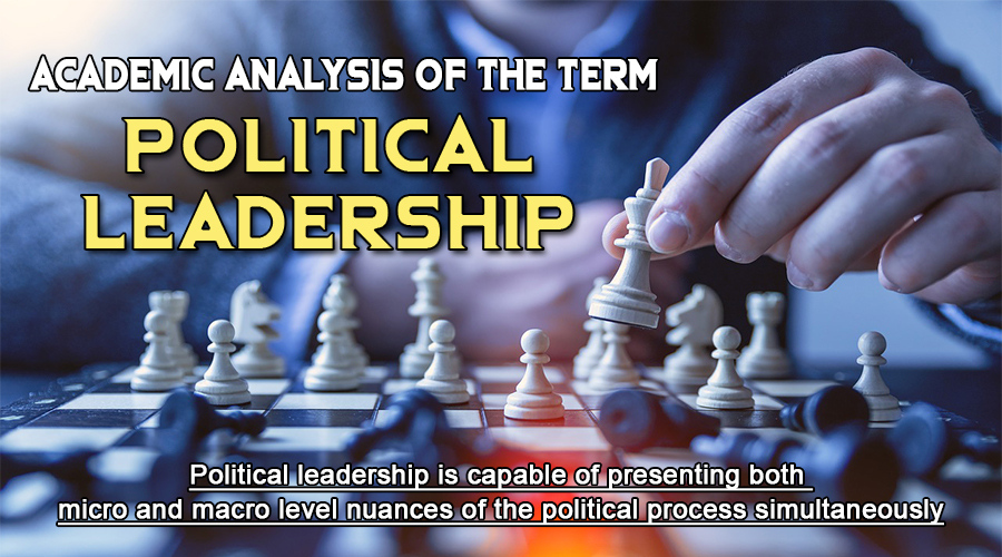 "Academic Analysis of the Term ""Political Leadership"""