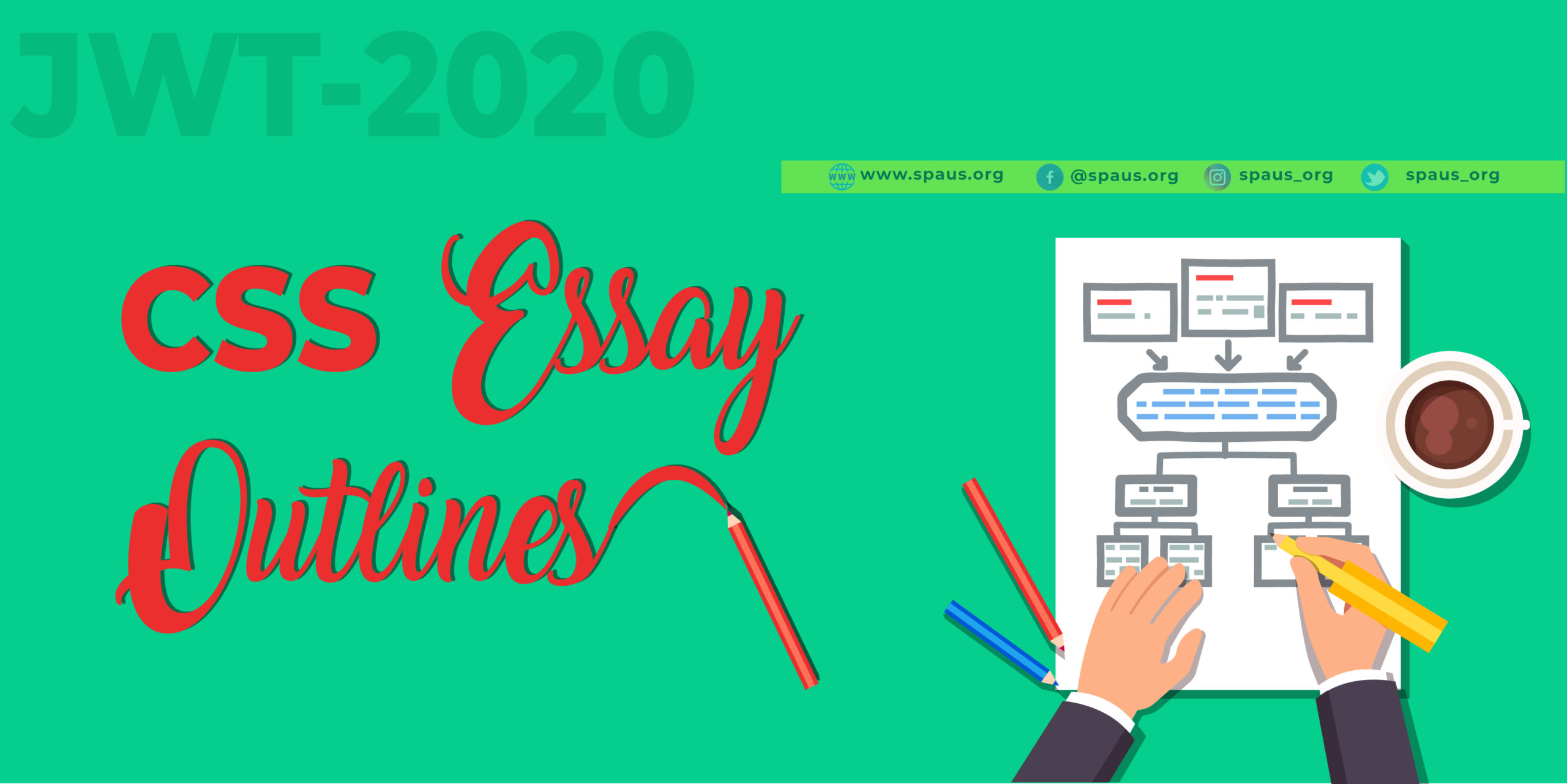 CSS Essay Outlines – JWT May 2020